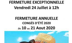 Dates de fermeture juillet/Aout 2020
